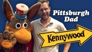 PITTSBURGH DAD: KENNYWOOD