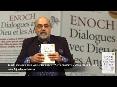 Enoch, Dialogue avec dieu et les anges commenté par P. Jovanovic
