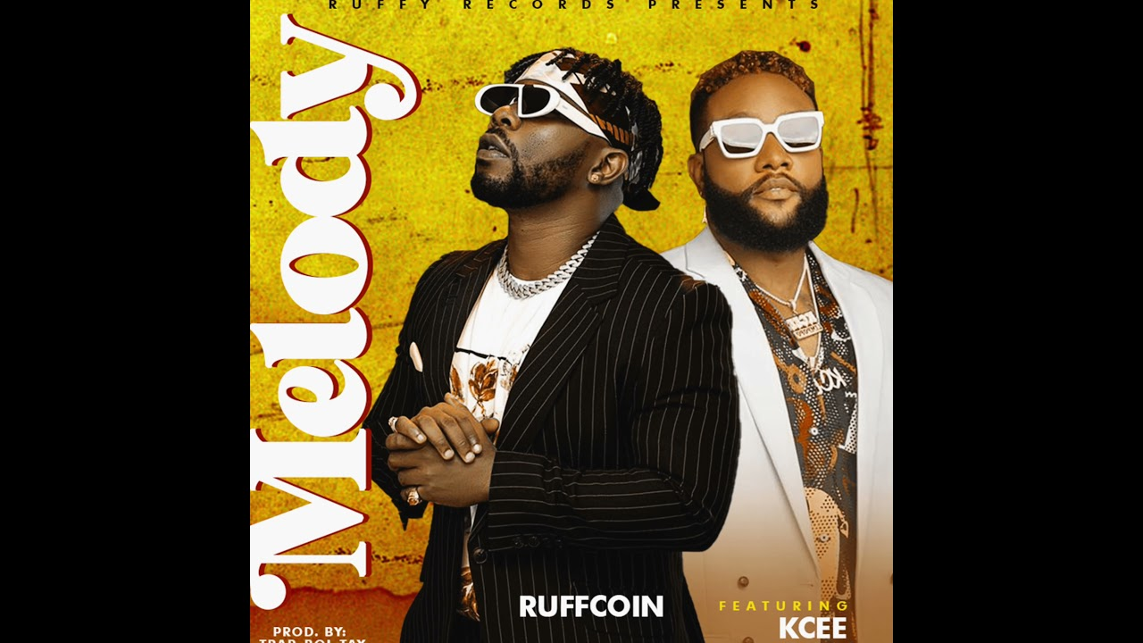 Download Ruffcoin feat Kcee - Melody