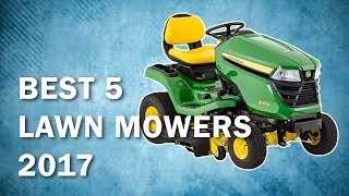 Best 5 Riding Lawn Mowers to Buy in 2017