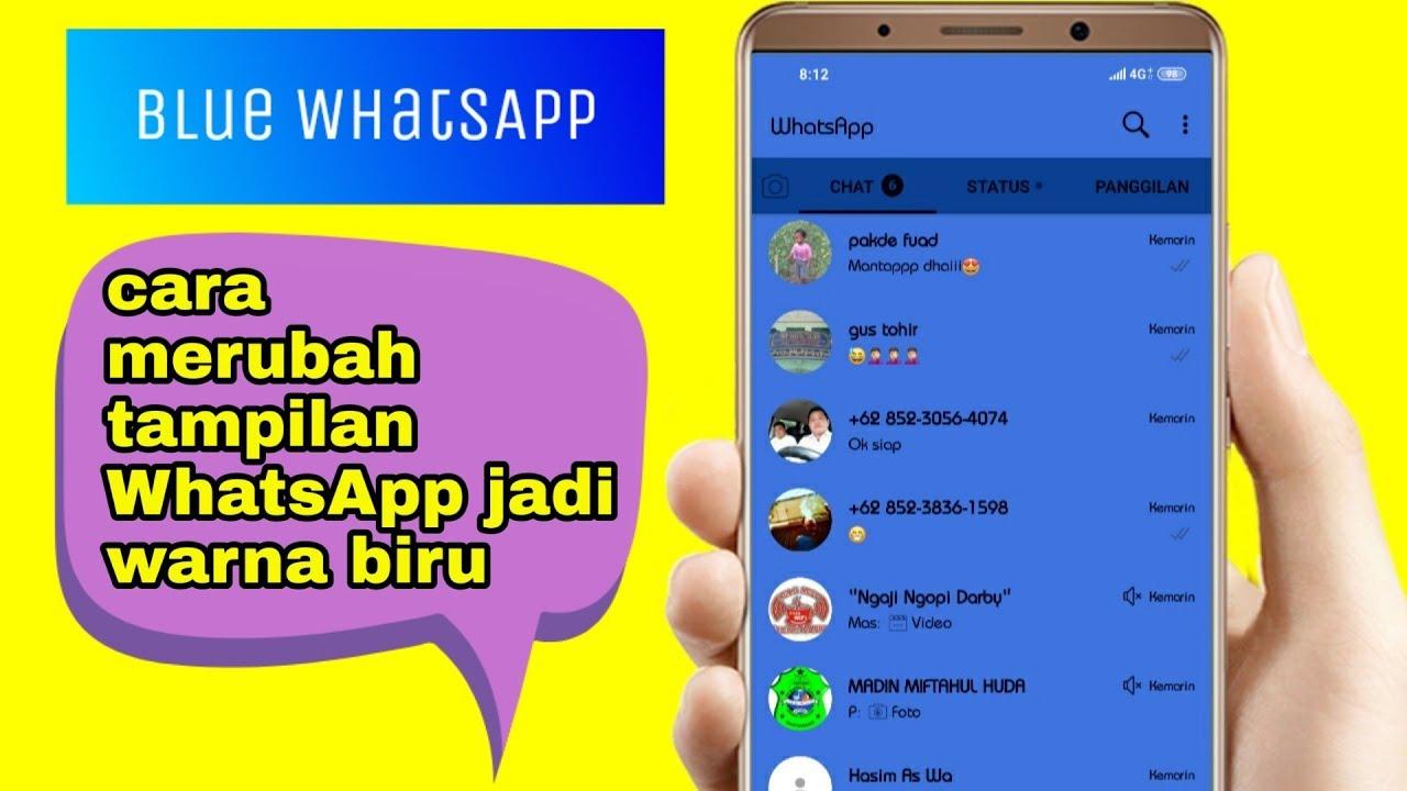 Cara membuat tampilan WhatsApp jadi biru - YouTube