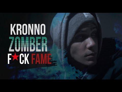 F*CK FAME   KRONNO ZOMBER   ESPECIAL 1 MILLÓN  Parte 1  ( Videoclip Oficial )