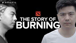 "The Story of BurNIng: The ""B-God"" (Dota2)"