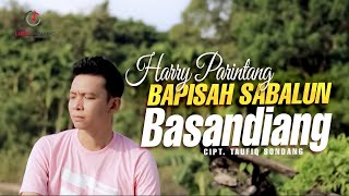 Harry Parintang - Bapisah Sabalun Basandiang