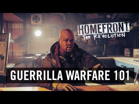 Homefront: The Revolution 'Guerrilla Warfare 101' (Official) [UK]