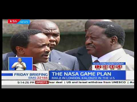 The NASA Game Plan: Raila in London, Kalonzo in the U.S