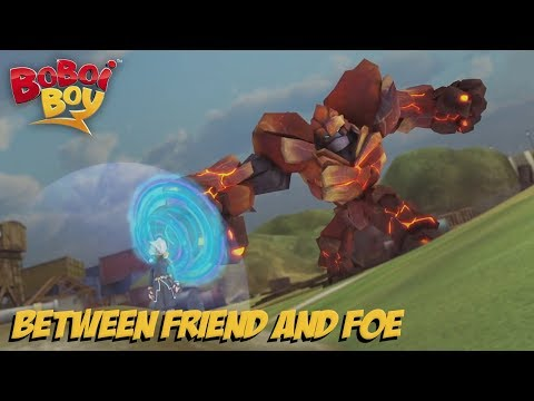 BoBoiBoy [English] S3E25 - Between Friend and Foe