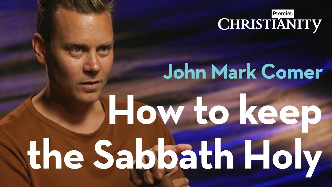 John Mark Comer: How to keep the Sabbath Holy