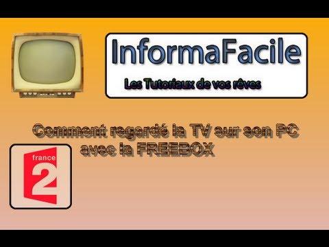 tutoriel 8 comment regarder la tv sur son pc avec la freebox youtube. Black Bedroom Furniture Sets. Home Design Ideas