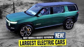 10 Largest Electric SUVs and Cars that Carry up to 7 Passengers