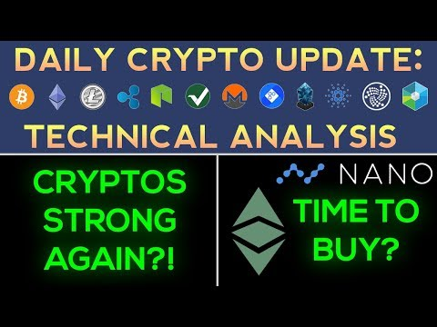 CRYPTOS STRONG AGAIN + Time To Buy Nano & Ethereum Classic!? (Daily Update)