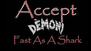 Accept   Fast As A Shark  Демоны 1985 Demoni