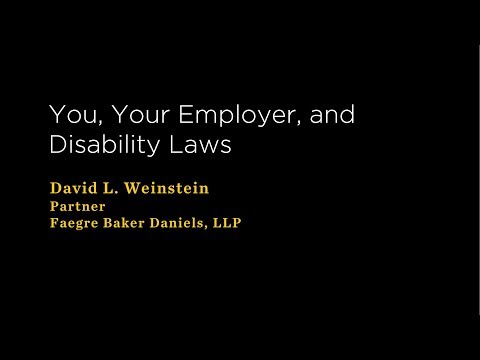 You, Your Employer, and Disability Laws, andMedical Power of Attorney