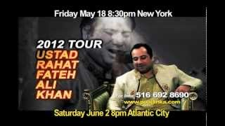 Ustad Rahat Fateh Ali Khan - Tour 2012 LIVE IN CONCERT - New York & New Jersey