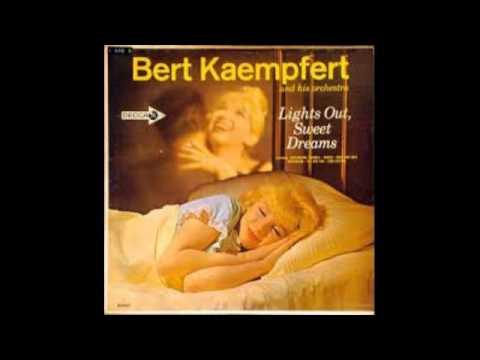Bert Kaempfert And His Orchestra – Lights Out, Sweet Dreams - 1961 - full vinyl album