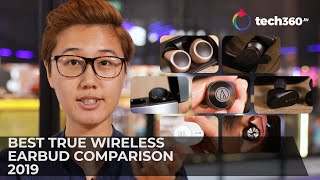 Best True Wireless Earbuds Comparison 2019