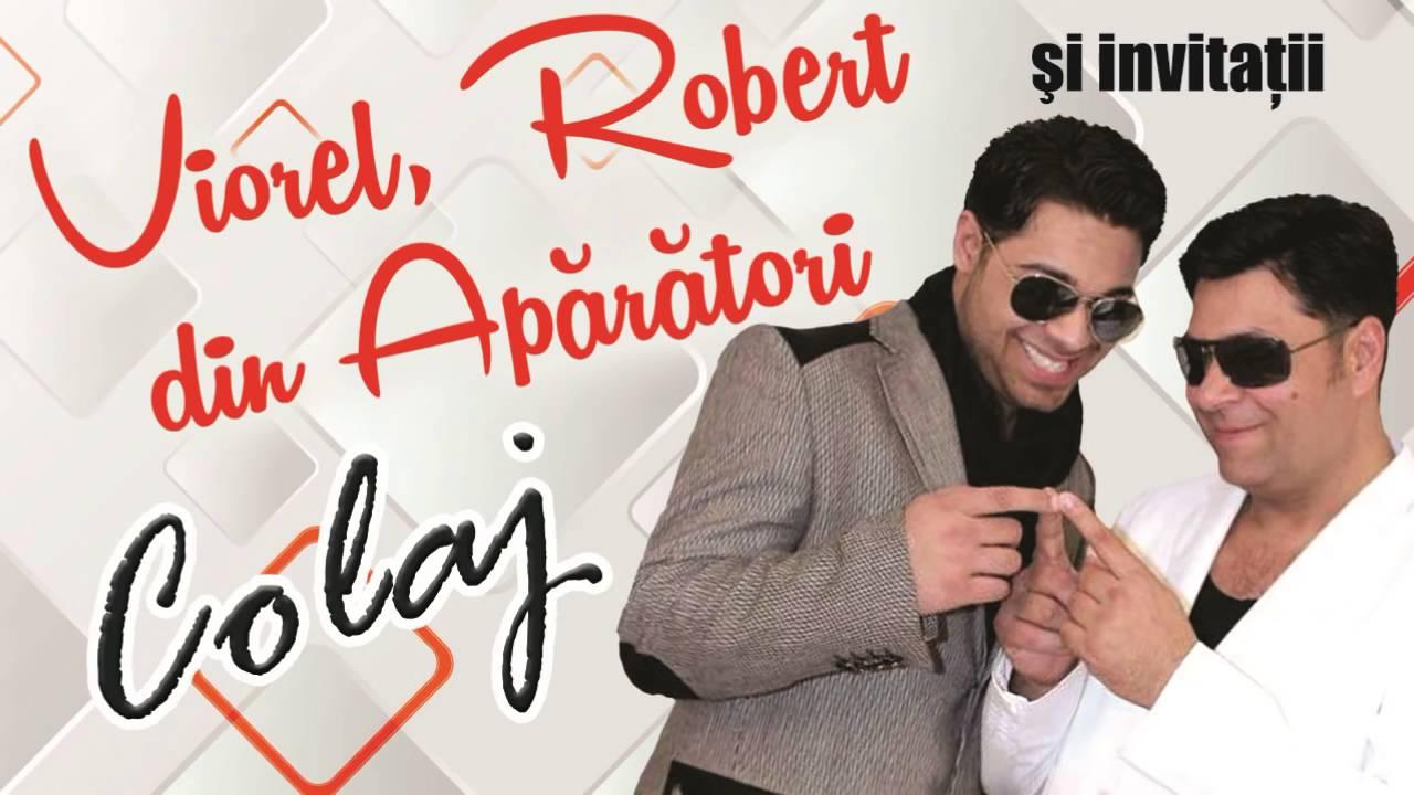 Viorel si Robert din Aparatori - Colaj muzica de ascultare