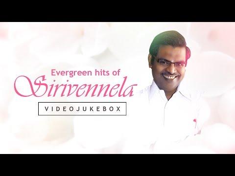 Evergreen Hits Of Sirivennela Sitarama Sastry    Video Songs Jukebox