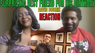 David Dobrik - SURPRISING BEST FRIEND FOR HIS BIRTHDAY!! REACTION