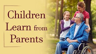 Children learn from Parents