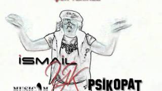 Ismail YK Psikopat (Albüm Tanıtım) 2011