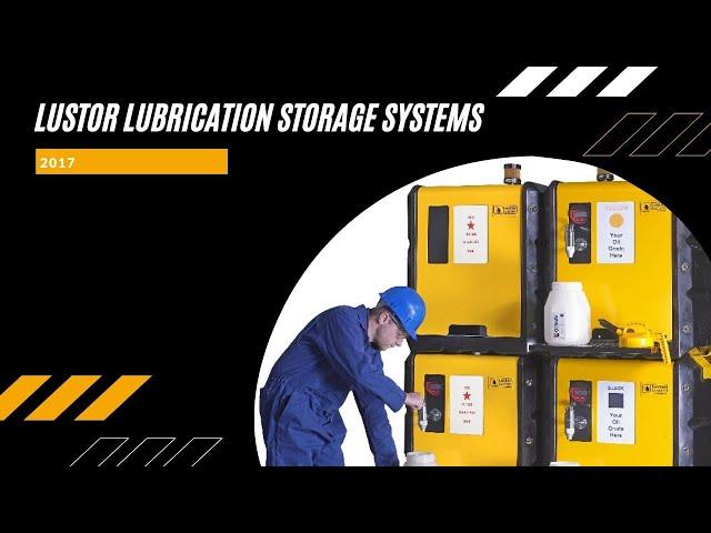 lustor lubrication storage systems