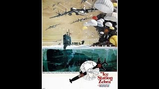 John Sturges | Ice Station Zebra (1968) |The Man Who Makes The Difference