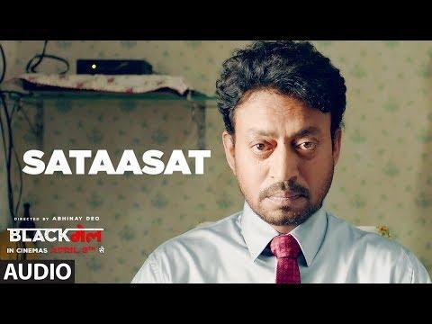 Sataasat Full Audio Song   Blackmail   Irrfan Khan   Amit Trivedi   Amitabh Bhattacharya