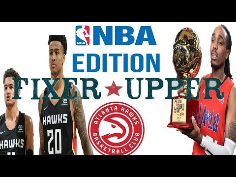 CAN THE ATLANTA HAWKS BRING BACK THE BASKETBALL CULTURE TO THE PLAYOFFS??? Hawks Fixer Upper