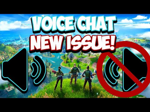 Fortnite Voice Chat Not Working Chapter 2 - New ISSUE!