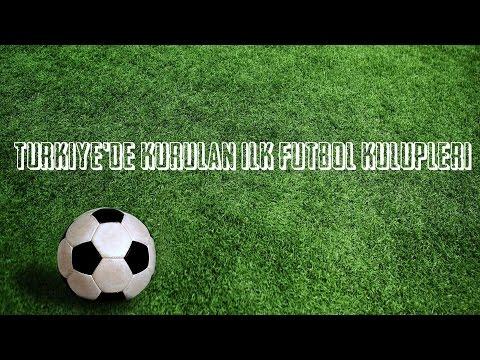 Türkiye'de Kurulan İlk Futbol Kulüpleri