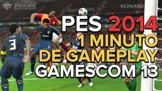 PES 2014 - 1 Minuto de gameplay [1080p] - Gamescom 2013