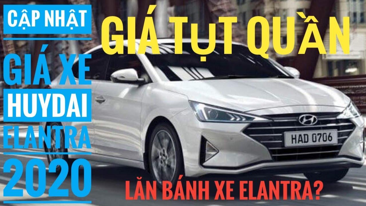 Cập nhật giá xe Hyundai Elantra 2020 |Tổng chi phi lăn bánh?