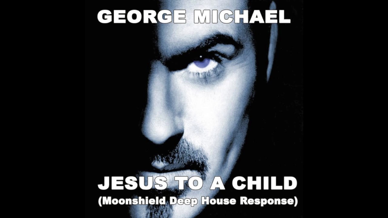George Michael Ringtones : george michael jesus to a child moonshield deep house response youtube ~ Hamham.info Haus und Dekorationen