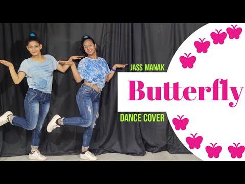 Butterfly : Jass Manak  Satti Dhillon | Latest Punjabi Songs | GK DIGITAL | Geet MP3 | Dance cover