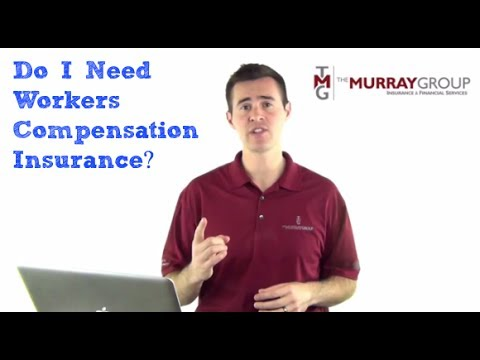 Do I Need Workers Compensation Insurance?