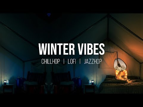 Winter Vibes 🎧 Chillhop | Lofi Hip Hop | Jazzhop Mix