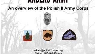 Overview presentation of the history Polish 2nd Corps