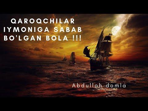 QAROQCHILAR IYMONIGA SABAB BO'LGAN BOLA    ABDULLOH DOMLA !!!