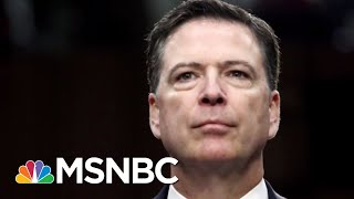 Congress Leaks James Comey Memos Minutes After Getting Them From DOJ | The 11th Hour | MSNBC