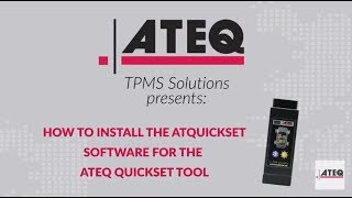 How to install ATQuickset Software for the ATEQ Quickset TPMS reset tool