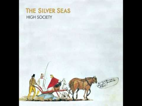 The Silver Seas - She Is Gone