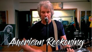 Bon Jovi American Reckoning (Lyrics)
