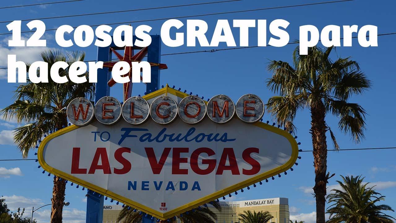 12 Cosas Gratis Para Hacer En Las Vegas Youtube