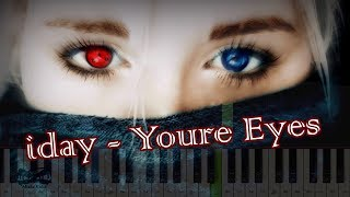 Скачать Iday Your Eyes на пианино Synthesia Cover Ноты и MIDI