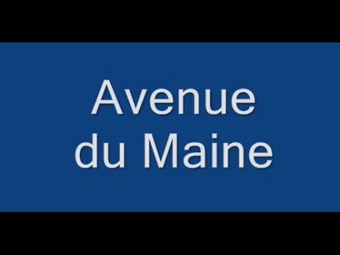 Avenue du Maine Paris Arrondissements  14e et 15e