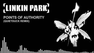 Linkin Park - Points of Authority (QuietDuck REMIX)