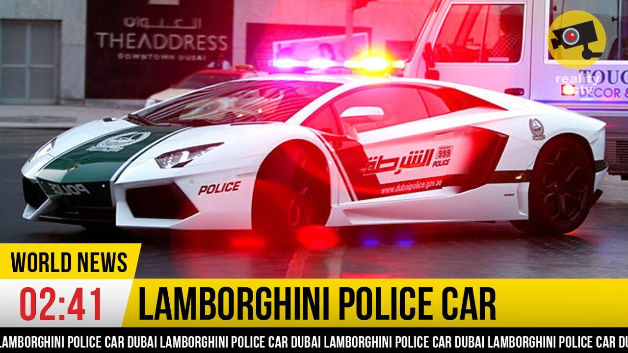 NEW POLICE CAR: Lamborghini Aventador Police Car From Dubai