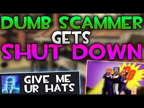 [TF2] CLUELESS SCAMMER Gets SHUT DOWN By Scam Patrol...  (Funny Trades)