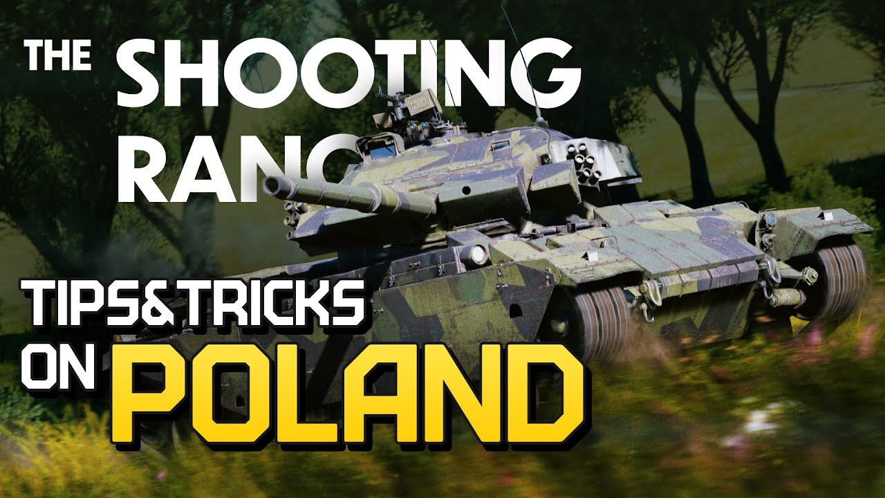 THE SHOOTING RANGE #222: Tips & Tricks on Poland / War Thunder